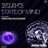 Play & Download State Of Mind - Single by The Sequence | Napster