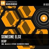 Play & Download Derp by Someone Else | Napster