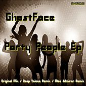 Play & Download Party People by Ghostface (Electronic) | Napster