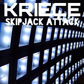 Skipjack Attack - Single by Kriece
