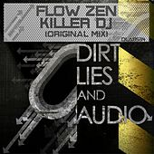 Killer DJ by Flow Zen