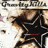 Play & Download Superstarved by Gravity Kills | Napster