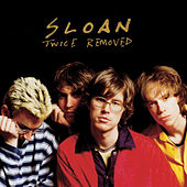 Twice Removed von Sloan