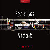 Play & Download Meritage Best of Jazz: Witchcraft, Vol. 19 by Various Artists | Napster