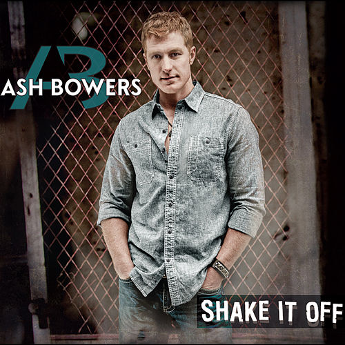 Play & Download Shake It Off by Ash Bowers | Napster
