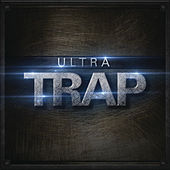 Play & Download Ultra Trap by Various Artists | Napster