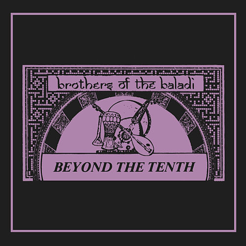 Play & Download Beyond the Tenth by Brothers Of The Baladi | Napster
