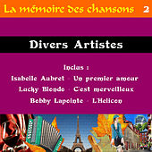 Play & Download La memoire des chansons 2 by Various Artists | Napster