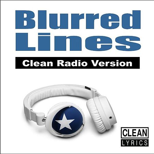 Play & Download Blurred Lines (Clean Radio Version) by John Crash | Napster