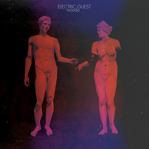 Play & Download Mondo by Electric Guest | Napster