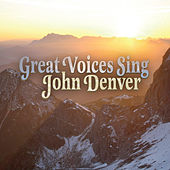 Play & Download Great Voices Sing John Denver by John Denver: Great Voices Sing | Napster