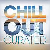 Play & Download Chill Out - Curated by Various Artists | Napster