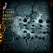 Play & Download A Thing About Machines by Various Artists | Napster