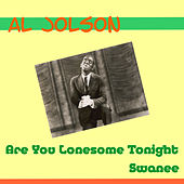 Play & Download Are You Lonesome Tonight by Al Jolson | Napster