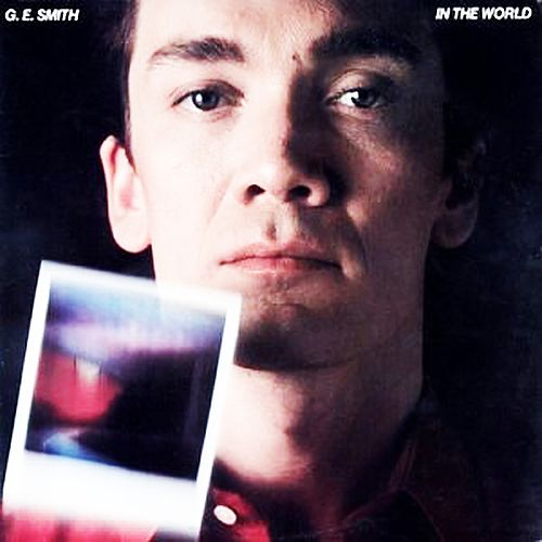 Play & Download In the World by G.E. Smith | Napster