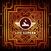 Play & Download Life Superb by The Solution | Napster