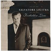 Forbidden Love [Rhapsody Exclusive] by Salvatore Licitra