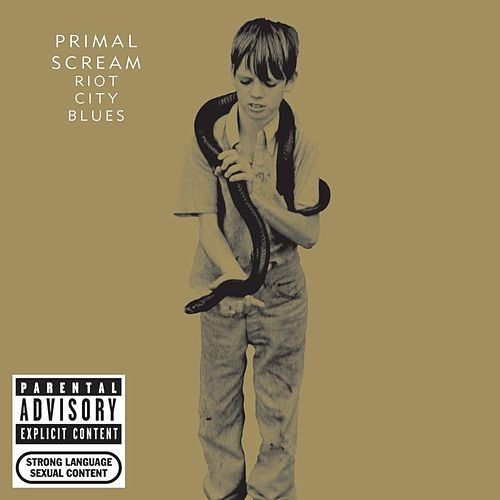 Play & Download Riot City Blues by Primal Scream | Napster