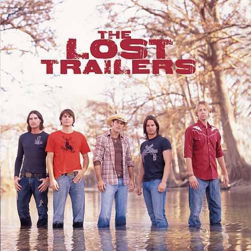 Play & Download The Lost Trailers by The Lost Trailers | Napster
