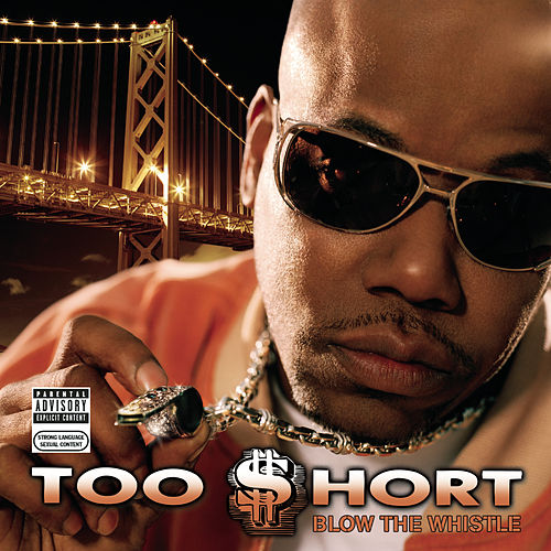 Blow The Whistle by Too Short