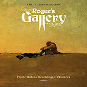 Rogue's Gallery: Pirate Ballads, Sea Songs, & Chanteys von Various Artists