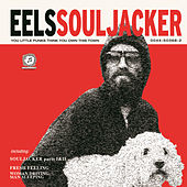 Play & Download Souljacker by Eels | Napster