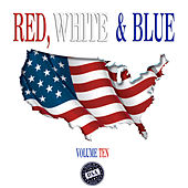 Red, White & Blue, Vol. 10 by Various Artists