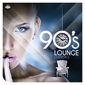Play & Download 90s Lounge Essentials by Various Artists | Napster