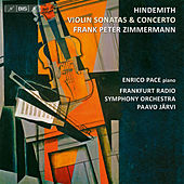 Play & Download Hindemith: Violin Sonatas & Concerto by Frank Peter Zimmermann | Napster