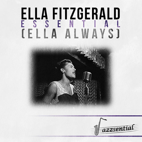 Play & Download Essential (Ella Always) [Live] by Ella Fitzgerald | Napster