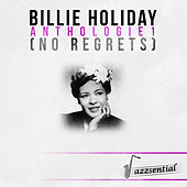 Play & Download Anthologie 1 (No Regrets) [Live] by Billie Holiday | Napster