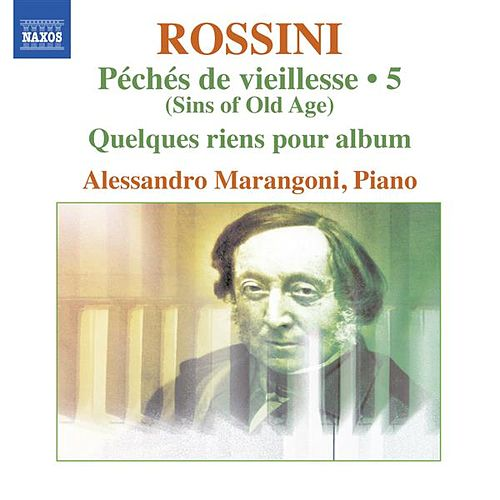 Play & Download Rossini: Piano Music, Vol. 5 by Alessandro Marangoni | Napster