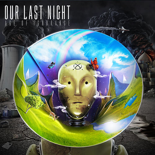 Play & Download Age Of Ignorance [Deluxe Edition] by Our Last Night | Napster