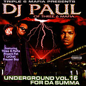Play & Download Underground Vol. 16: For Da Summa by DJ Paul | Napster