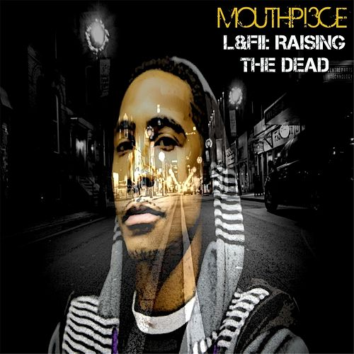 Play & Download L & F II: Raising the Dead by Mouthpi3ce | Napster