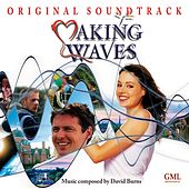 Play & Download Making Waves (Original Motion Picture Soundtrack) by David Burns | Napster