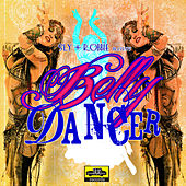 Belly Dancer by Sly and Robbie