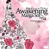 Play & Download Awakening (Chillout Deluxe & Finest Lounge) by Marga Sol | Napster