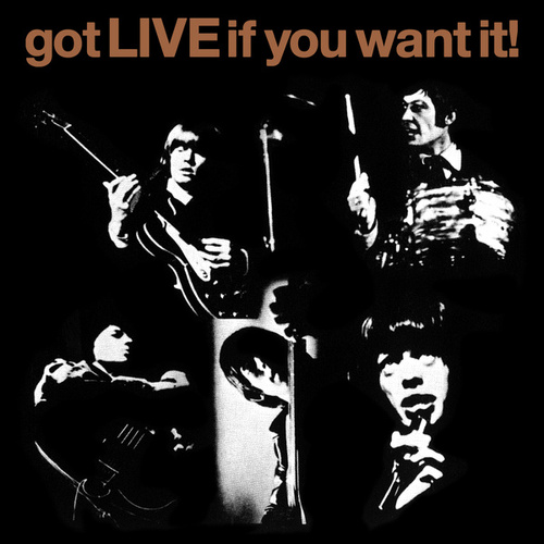 Got LIVE If You Want It! [U.K.] by The Rolling Stones