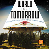 Play & Download World of Tomorrow - Futuristic Space Age Movie Trailer Music by Hollywood Film Music Orchestra | Napster