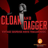 Play & Download Cloak and Dagger - Vintage Suspense Movie Trailer Music by Hollywood Film Music Orchestra | Napster