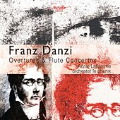 Play & Download Danzi: Overtures and concertos for transverse fl ute and orchestra by Various Artists | Napster