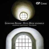 Play & Download Rossini: Petite messe solennelle by Kirchheimer Vokal-Consort | Napster