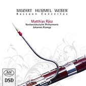 Play & Download Weber, Mozart & Hummel: Bassoon Concertos by Matthias Racz | Napster