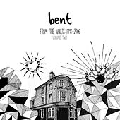 Play & Download From the Vaults 1998-2006 Vol.2 by Bent | Napster