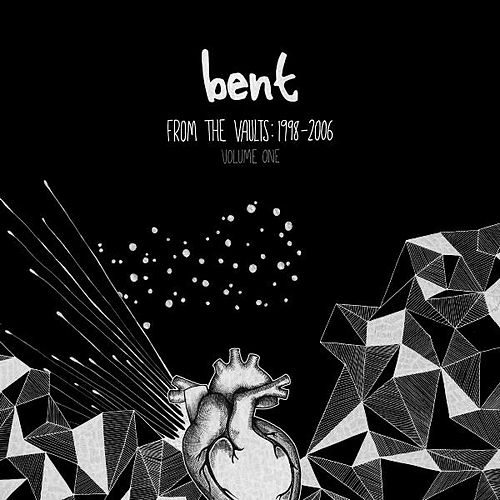 Play & Download From the Vaults 1998-2006 Vol.1 by Bent | Napster
