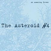 An Amazing Dream by Asteroid No. 4
