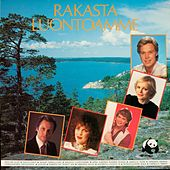 Play & Download Rakasta luontoamme by Various Artists | Napster
