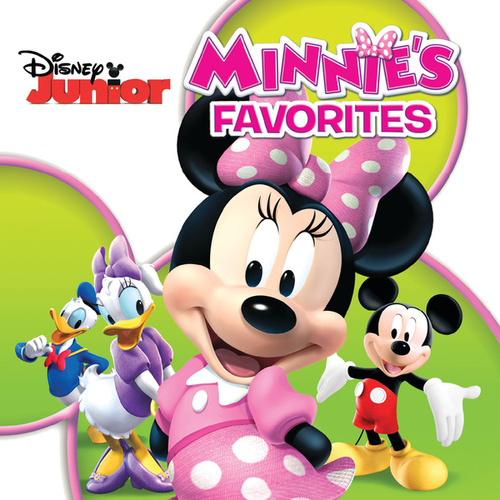 Play & Download Minnie's Favorites (Songs from 'Mickey Mouse Clubhouse') by Various Artists | Napster