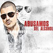 Play & Download Abusamos Del Alcohol by El Komander | Napster